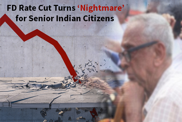 FD Rate Cut Turns 'Nightmare' for Senior Indian Citizens