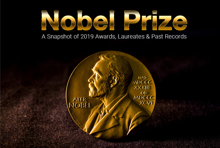 Nobel Prize: A Snapshot of 2019 Awards, Laureates & Past Records