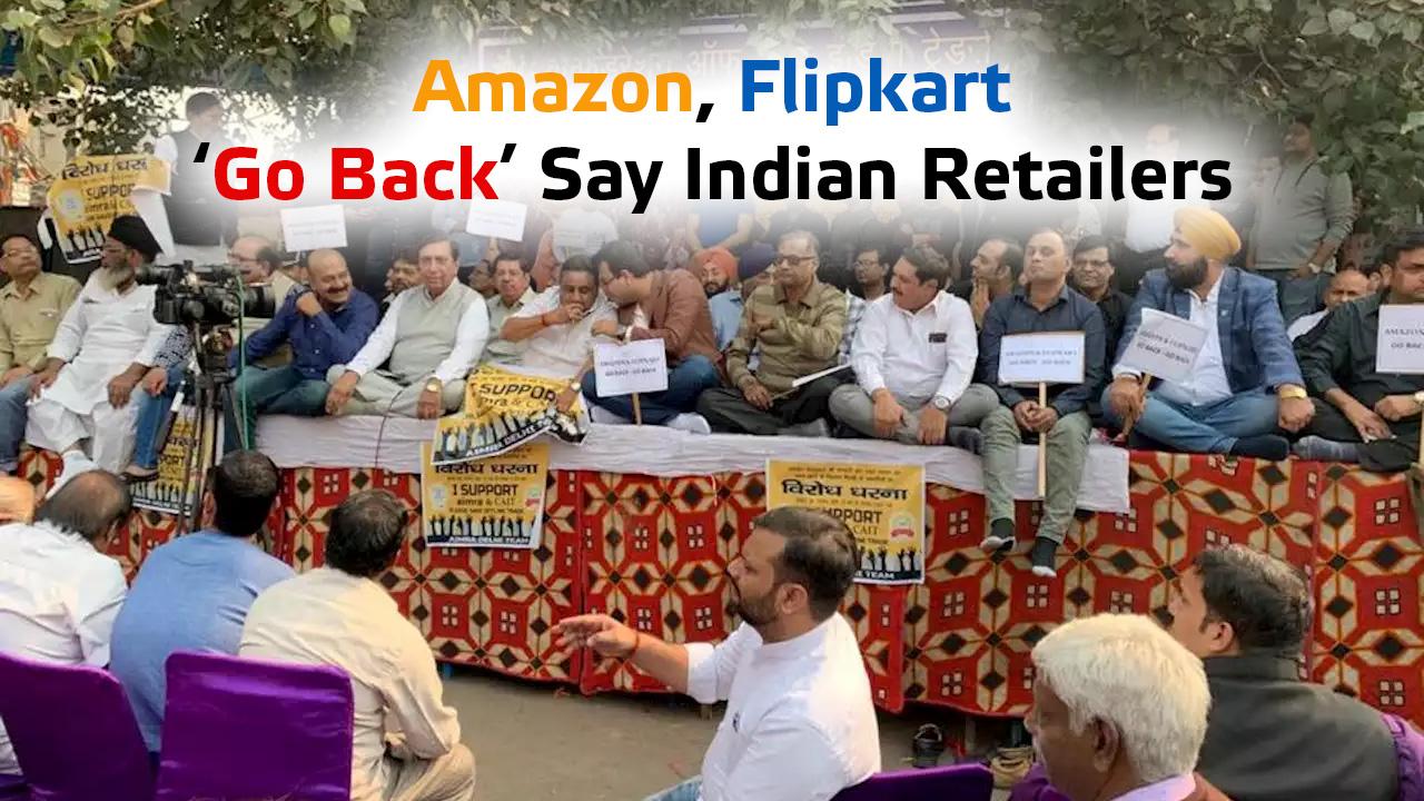 'Amazon, Flipkart Go Back', Say Indian Retailers