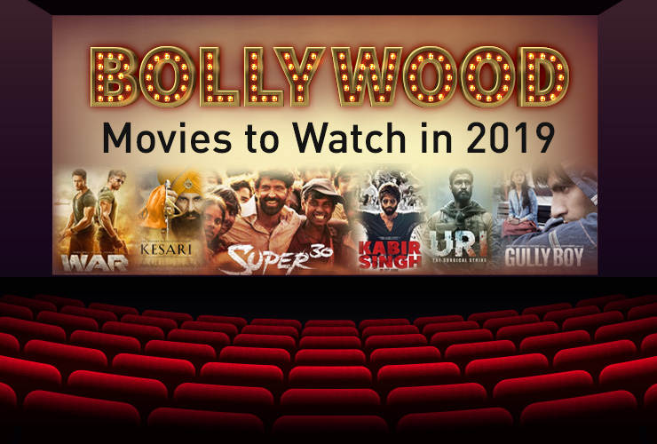 Best Bollywood Movies to Watch in 2019