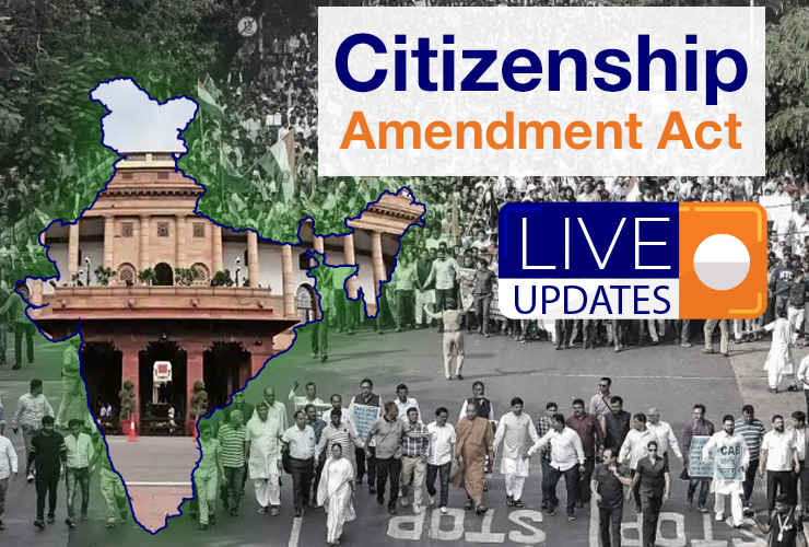 Citizenship Amendment Act: Live Updates and Important Notifications