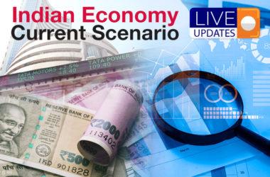 Indian Economy Current Scenario Live Updates