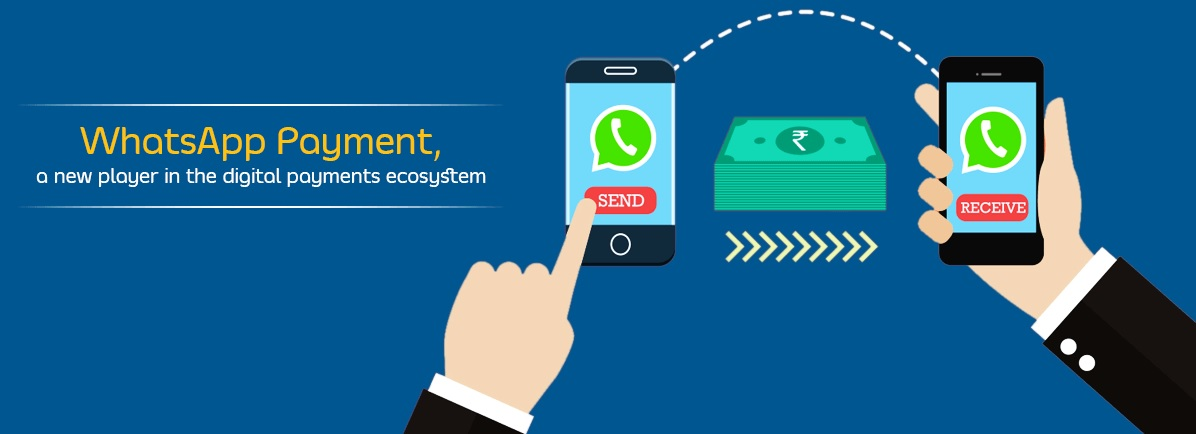 WhatsApp Digital Payment Services