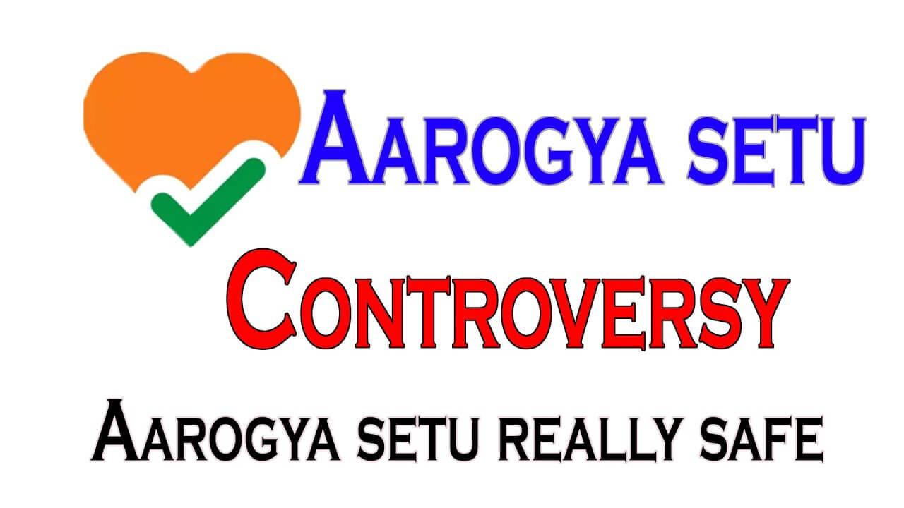 Controversies Around Aarogya Setu