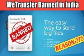 India 'Bans' Popular File-sharing App 'WeTransfer'