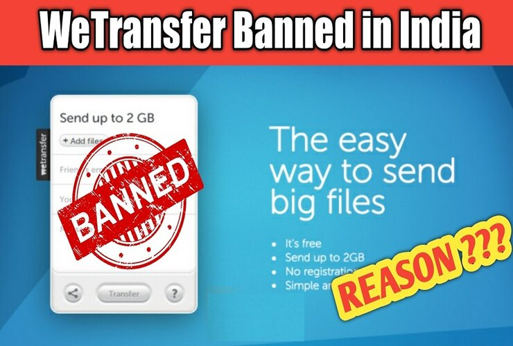 India 'Bans' Popular File-sharing App 'WeTransfer'