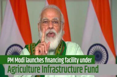 PM Narendra Modi Agriculture Infrastructure Fund