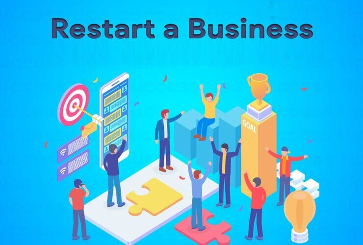 6 Tips to restart your business effectively after COVID-19