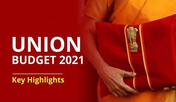Key Highlights of Union Budget 2021-22