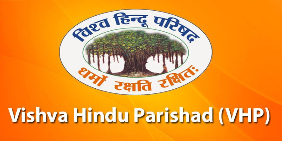 Vishva Hindu Parishad (VHP)